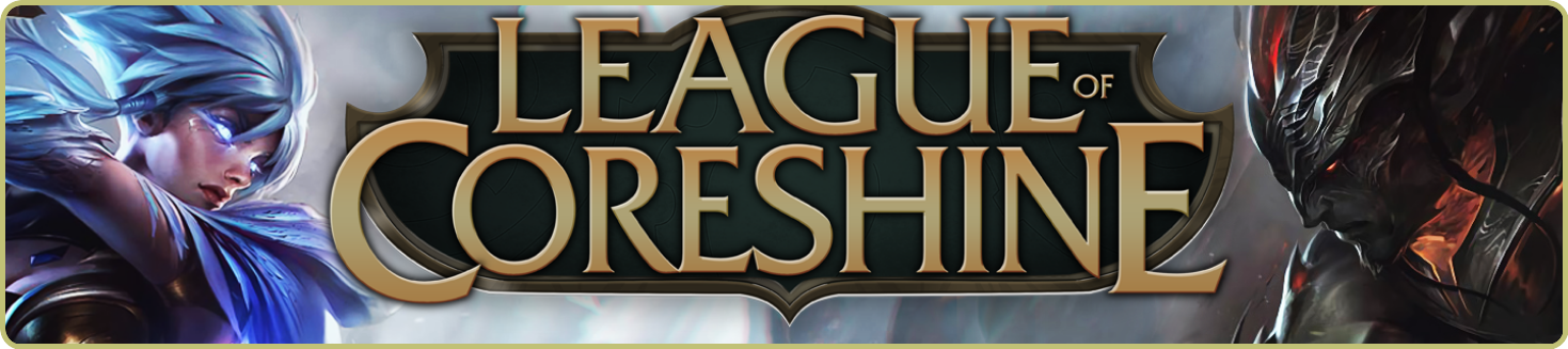 League of Crack :: View topic - CoreShine Crack patch [ outdated ]